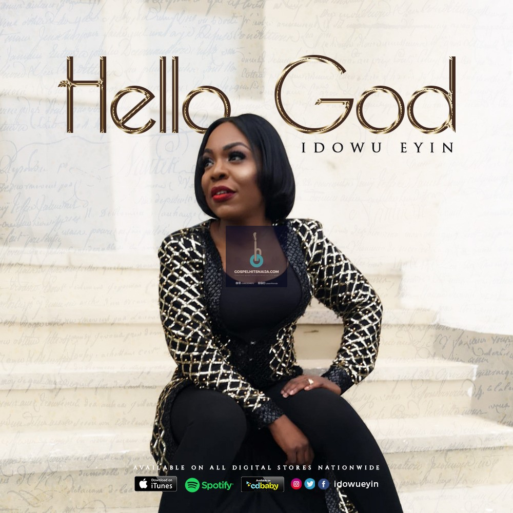Idowu Eyin - Hello God [Dir  by uviorogun] | Free Mp3 Download