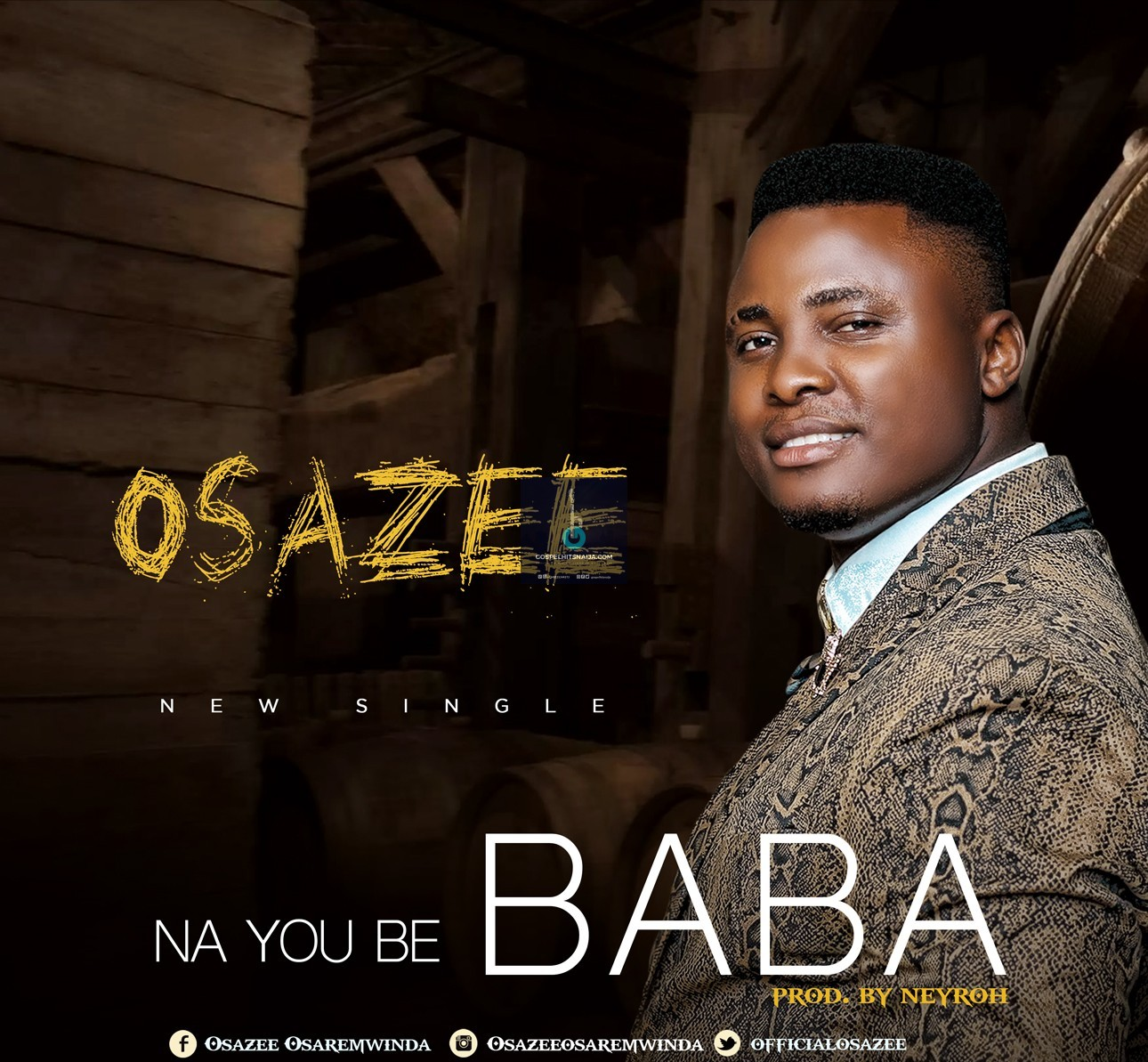 Osazee - Na You Be Baba (Free Mp3 Download) » Latest 2018 Gospel
