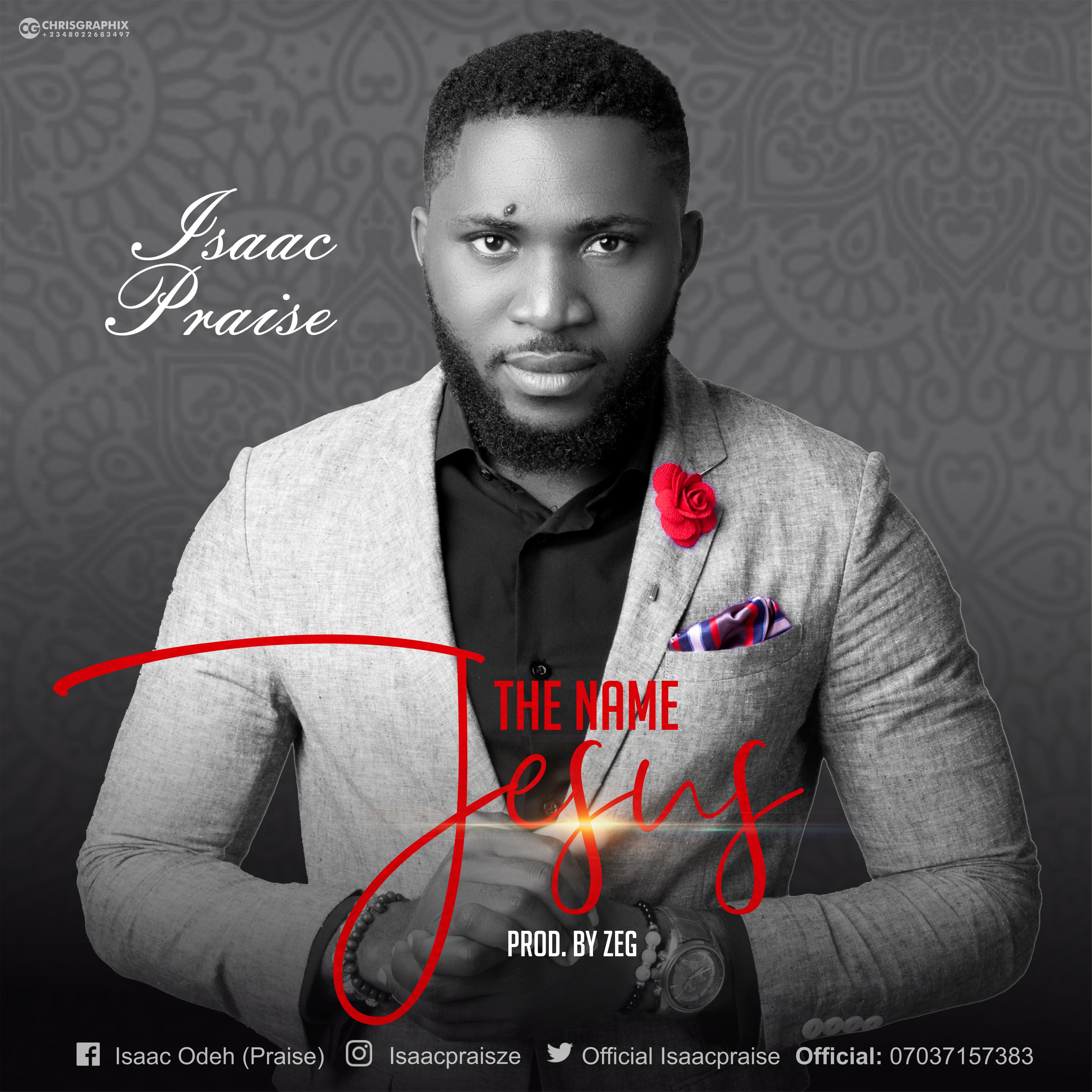 DOWNLOAD MP3] Isaac Praise - The Name Jesus