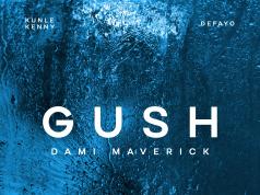 DAMI MAVERICK - GUSH