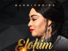 Elohim Adonai - Bunmi Praise